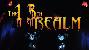 The 13th Realm: Review