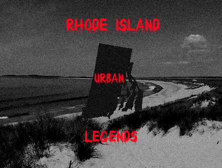 Urban Legends v.3: Rhode Island
