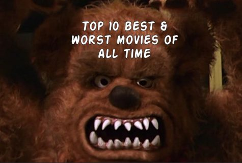 Top 10 Best and Worst Movies of All Time