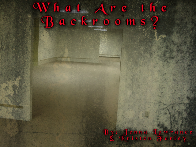 What are the Backrooms?